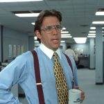 Office Space Bill Lumbergh