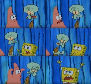 Stop It, Patrick! You're Scaring Him!