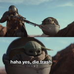 Baby Yoda Die Trash