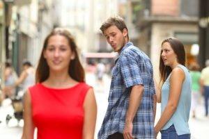 Distracted Boyfriend