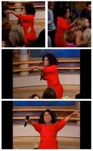 Oprah You Get A Car Everybody Gets A Car